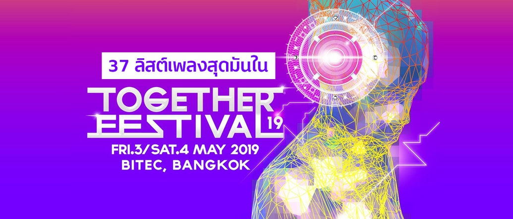 Feel the Rhythm with 37 Beats by Together Festival 2019 DJs