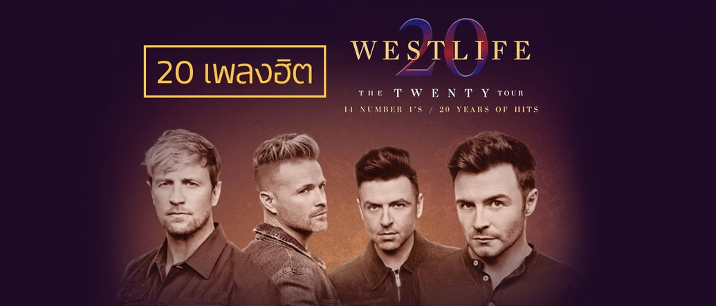 20 Songs by Westlife to Celebrate Their 20th Anniversary Tour