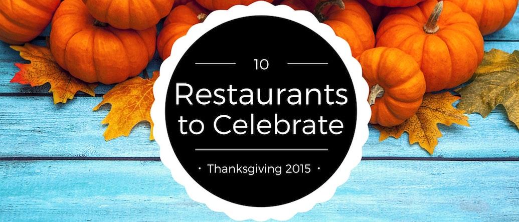 10 ร้านอาหารในกรุงเทพสำหรับฉลองวันขอบคุณพระเจ้า 2015