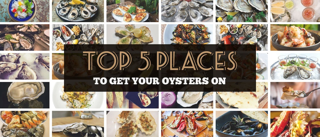 Top 5 Places in Bangkok to Get your Oysters on!