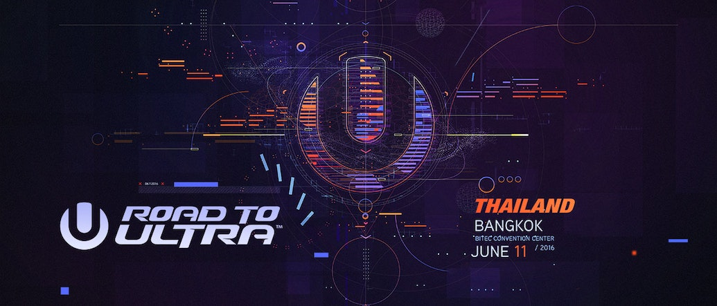 5 Reasons Why You Must Go to Road to Ultra: Thailand 2016