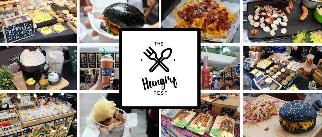 Hungry Fest เทศกาลอาหารที่สายกินไม่ควรพลาด!