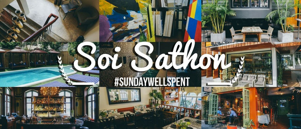 #SundayWellSpent ย่านธุรกิจ 'สาทร' ซอย 10, 11 และ 12 มีอะไรให้ทำในวันอาทิตย์บ้าง?