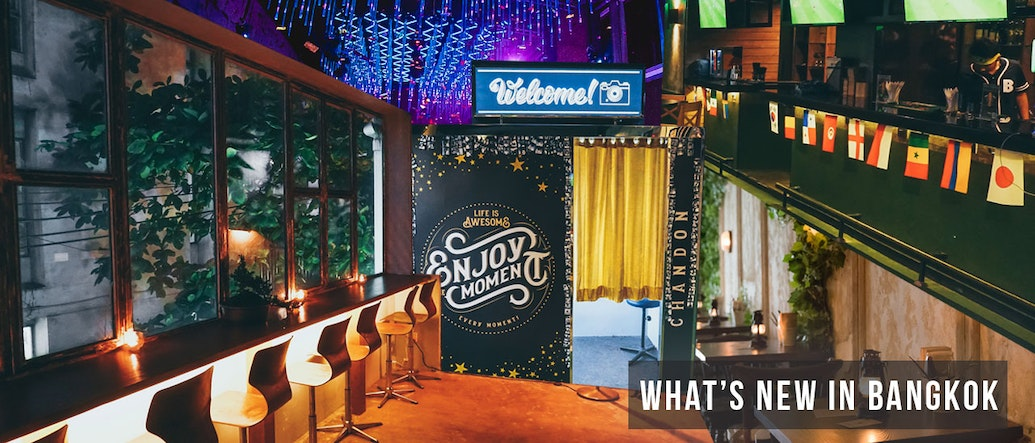 What's New in Bangkok: 20 Bars, Clubs, and Restaurants That Recently Opened This April-June 2018