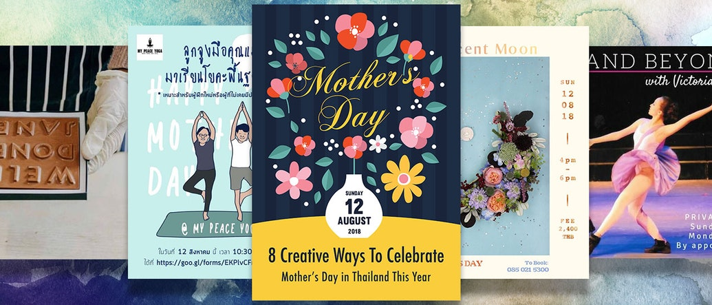 8 Creative Ways To Celebrate Mother's Day in Thailand This Year
