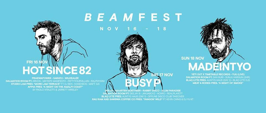 BEAMFest Returns With More Exciting Collaborations, and Headlined by Hot Since 82, Busy P, and MadeinTYO