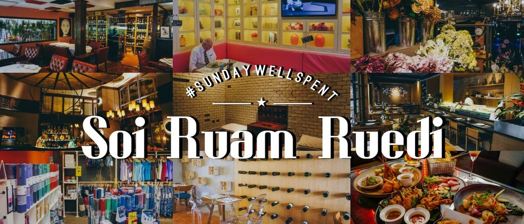 #SundayWellSpent: Exploring the Essentials of Soi Ruam Ruedi